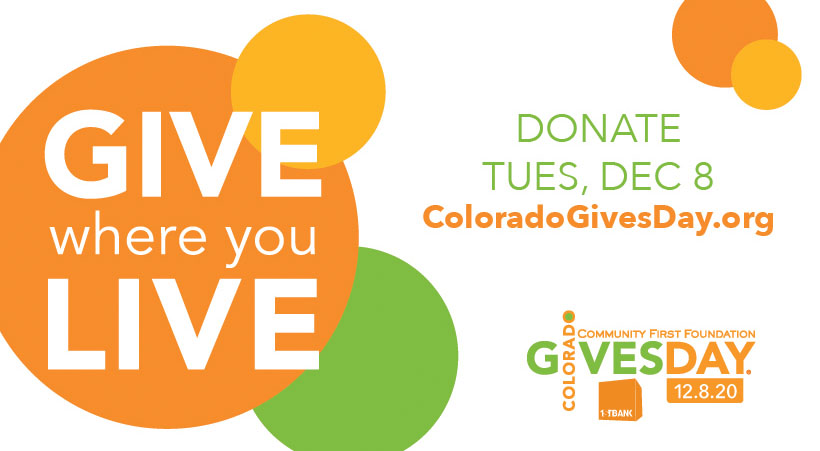 Donate on or before December 8 for Colorado Gives Day!